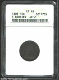 Early Dimes: , 1805 10C 4 Berries XF45 ANACS. JR-2, R.2. Although not a ...