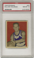 "Basketball Cards:Singles (Pre-1970), 1948 Bowman William Holzman #32 PSA NM-MT 8. Though the Hall ofFamer better known as ""Red"" was enshrined for his coaching ..."