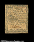 Colonial Notes:Continental Congress Issues, Continental Currency February 17, 1776 $1/3 Very Fine. ...