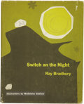 Books:First Editions, Ray Bradbury. Switch on the Night....
