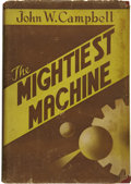 Books:Signed Editions, John W. Campbell. The Mightiest Machine....