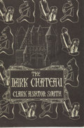 Books:First Editions, Clarke Ashton Smith. The Dark Chateau and Other Poems....