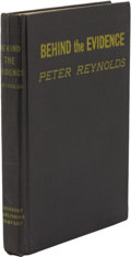 Books:First Editions, Peter Reynolds [pseudonym for Amelia Reynolds]. Behind theEvidence....