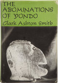 Books:Signed Editions, Clark Ashton Smith. The Abominations of Yondo. Sauk City,Wisconsin: Arkham House, 1960.. ...