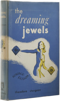 Theodore Sturgeon: Inscribed and Signed First Edition of The Dreaming Jewels. (New York: Greenberg Publisher, 1950), fir...