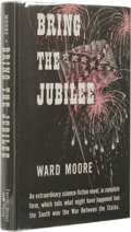 Books:First Editions, Ward Moore: Bring the Jubilee. (New York: Farrar, Strauss,and Young, Inc., 1953), first edition, 194 pages, light gray ...