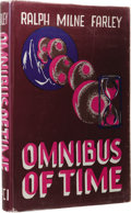Books:First Editions, Ralph Milne Farley: The Omnibus of Time. (Los Angeles:Fantasy Publishing Co., Inc., 1950), first edition, 315 pages,du...