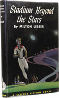 Books:First Editions, Milton Lesser: Stadium Beyond the Stars. (Philadelphia: TheJohn C. Winston Company, 1960), first edition, 206 pages, du...
