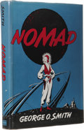 Books:First Editions, George O. Smith: Nomad. (Philadelphia: Prime Press, 1950),first edition, 286 pages, dark blue cloth with gilt lettering...