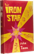 Books:Fiction, John Taine: The Iron Star. (Los Angeles: Fantasy PublishingCo., Inc., 1951), 312 pages, green cloth with gilt lettering...