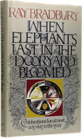 Books:First Editions, Ray Bradbury: When Elephants Last in the Dooryard Bloomed.(New York: Alfred A. Knopf, 1973), first edition, 143 pages, ...