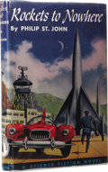Books:First Editions, Philip St. John: Rockets to Nowhere. Edited by CecileMatschat. (Philadelphia: The John C. Winston Company, 1954),first...