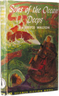 Books:First Editions, Bryce Walton: Sons of the Ocean Deeps. Edited by CecileMatschat. (Philadelphia: The John C. Winston Company, 1952), fir...