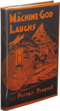 Books:First Editions, Festus Pragnell: The Machine God Laughs. (Los Angeles:Griffin Publishing Co., 1949), first edition, 134 pages, pinkclo...