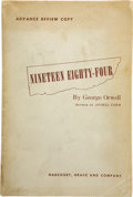 Books:First Editions, George Orwell. Advance Review Copy: Nineteen Eighty-Four.New York: Harcourt, Brace and Company, [1949]. . ...