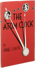 Books:First Editions, Cornel Lengyel: The Atom Clock. (Los Angeles: FantasyPublishing Co., Inc., 1951), first edition, 66 pages, staplebound...