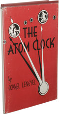 Books:First Editions, Cornel Lengyel: The Atom Clock. (Los Angeles: FantasyPublishing Co., Inc., 1951), first edition, 66 pages, marooncloth...