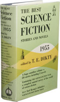 Books:First Editions, T.E. Dikty, editor: The Best Science Fiction Stories and Novels:1955. (New York: Frederick Fell, Inc., 1955), first edi...
