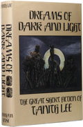Books:First Editions, Tanith Lee: Dreams of Dark and Light: The Great Short Fiction ofTanith Lee. (Sauk City: Arkham House, 1986), first edit...
