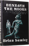 Books:First Editions, Brian Lumley: Beneath the Moors. (Sauk City: Arkham House,1974), first edition, 145 pages, black cloth with gilt letter...