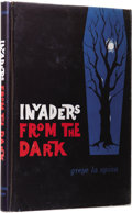 Books:First Editions, Greye La Spina: Invaders from the Dark. (Sauk City: ArkhamHouse, 1960), first edition, 168 pages, black cloth with gilt...