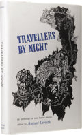 Books:First Editions, August Derleth, editor: Travellers by Night. (Sauk City:Arkham House, 1967), first edition, 261 pages, black cloth with...