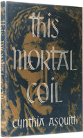 Books:First Editions, Cynthia Asquith: This Mortal Coil. (Sauk City: Arkham House,1947), first edition, 245 pages, black cloth with gilt lett...