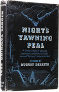 Books:First Editions, August Derleth, editor: Night's Yawning Peal. (Sauk City:Arkham House, 1952), first edition, 280 pages, gray cloth with...