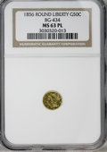 California Fractional Gold, 1856 50C Liberty Round 50 Cents, BG-434, Low R.4, MS63 ProoflikeNGC. PCGS Population (14/7). (#10470)...