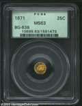 California Fractional Gold: , 1871 25C Liberty Round 25 Cents, BG-838, Low R.4, MS63 PCGS....