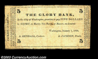 Washington, DC- The Glory Bank $5 Jan. 1, 1834 A neat political satirical note that we've not seen before, with the note...