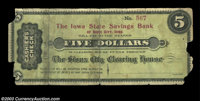Sioux City, IA- The Sioux City Clearing House $5 There is no date on this note, but it certainly appears to be a piece o...