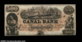 Obsoletes By State:Louisiana, New Orleans, LA - Canal Bank $500 G70a, $1,000 G80a
