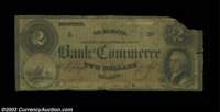 Boston, MA- Bank of Commerce $2 G8c A very rare, albeit low grade note, listed as SENC in Haxby, as are all issued notes...