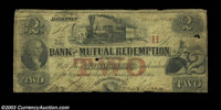 Boston, MA- Bank of Mutual Redemption $2, $3 A5, A10 Two pieces, both altered, and both listed as SENC in Haxby. The $2...