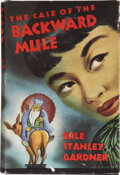 Books:First Editions, Erle Stanley Gardner. The Case of the Backward Mule. NewYork: William Morrow and Company, 1946.. ...