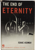 Books:First Editions, Isaac Asimov. The End of Eternity. Garden City, New York:Doubleday & Company, Inc., 1955....