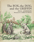 Books:First Editions, Poul Anderson. The Fox, the Dog, and the Griffin. A folktale adapted from the Danish of C. Molbech. Garden City...