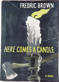 Books:Signed Editions, Fredric Brown. Here Comes a Candle. New York: E. P. Dutton & Inc., 1950....