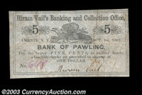 Amenia, NY - Hiram Vail's Banking and Collection Office, Bank of Pawling 5¢ Oct. 1, 1862 A New York scrip item bear...