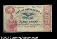 Barrytown, NY - Bank of Poughkeepsie 50¢ Nov. 1, 1862 Printed by Nathan Lane & Co., this fractional piece bears...
