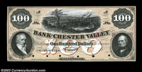 Coatsville, PA - Bank of Chester Valley $100 G16a Proof A high denomination Proof with six POC. There is a highly detail...