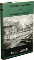 Books:First Editions, Carl Jacobi: Portraits in Moonlight. (Sauk City: ArkhamHouse, 1964), first edition, 213 pages, dust jacket by Frank Utp...