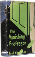 Books:First Editions, Fred MacIsaac: The Vanishing Professor. (New York: HenryWaterson Company, 1927), first edition, 266 pages, blue cloth w...