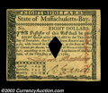 Colonial Notes:Massachusetts, Massachusetts May 5, 1780 $8 Gem New. Canceled with a ...