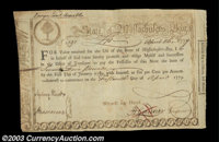 1779 Massachusetts Loan Certificate. This good looking Colonial item is signed by Gardner as Treasurer. It is dated Apri...