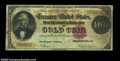 Large Size:Gold Certificates, Fr. 1206 $100 1882 Gold Certificate Fine. A rather scarce ...