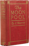 Books:First Editions, Abraham Merritt: Association Copy of The Moon Pool. (NewYork: G. P. Putnam's Sons, 1919), first edition, 433 pages, bou...