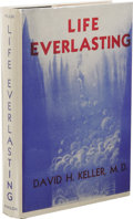Books:First Editions, David H. Keller: Limited Edition Life Everlasting.Introduction by Sam Moskowitz. (Newark, NJ: The Avalon Company, ...