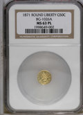 California Fractional Gold: , 1871 50C BG-1026 A MS63 Prooflike NGC. PCGS Population (4/0).(#10959)...